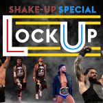 LISTEN: Sky Sports WWE Lock Up podcast -Shake-up Special