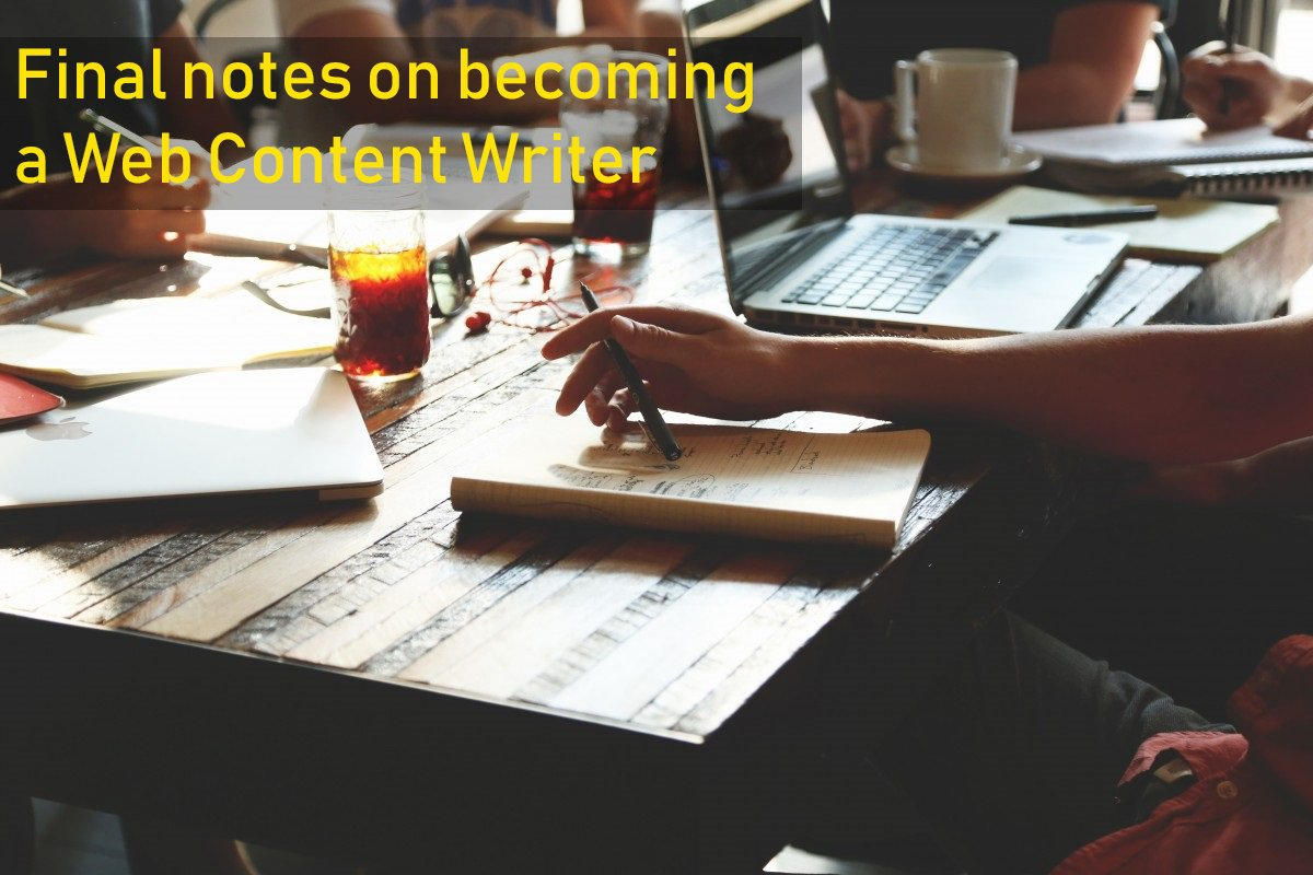 Final Notes onBecoming aWeb Content Writer