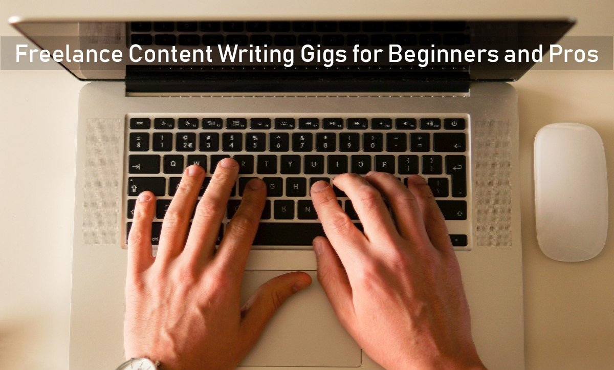 Freelance Content Writing Gigs for Beginners and Pros